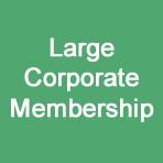 Large Corporate Membership
