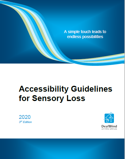 Breakdown Barriers: 3rd Edition of Accessibility Guidelines for Sensory Loss