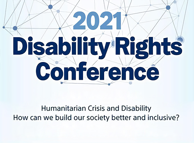 2021 Disability Rights Conference – Global human rights crisis and disability